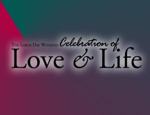 Celebrate-Love-Life_SavetheDate_LaborDayWeekend